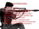 k ls ballisztika