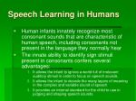 speech learning in humans