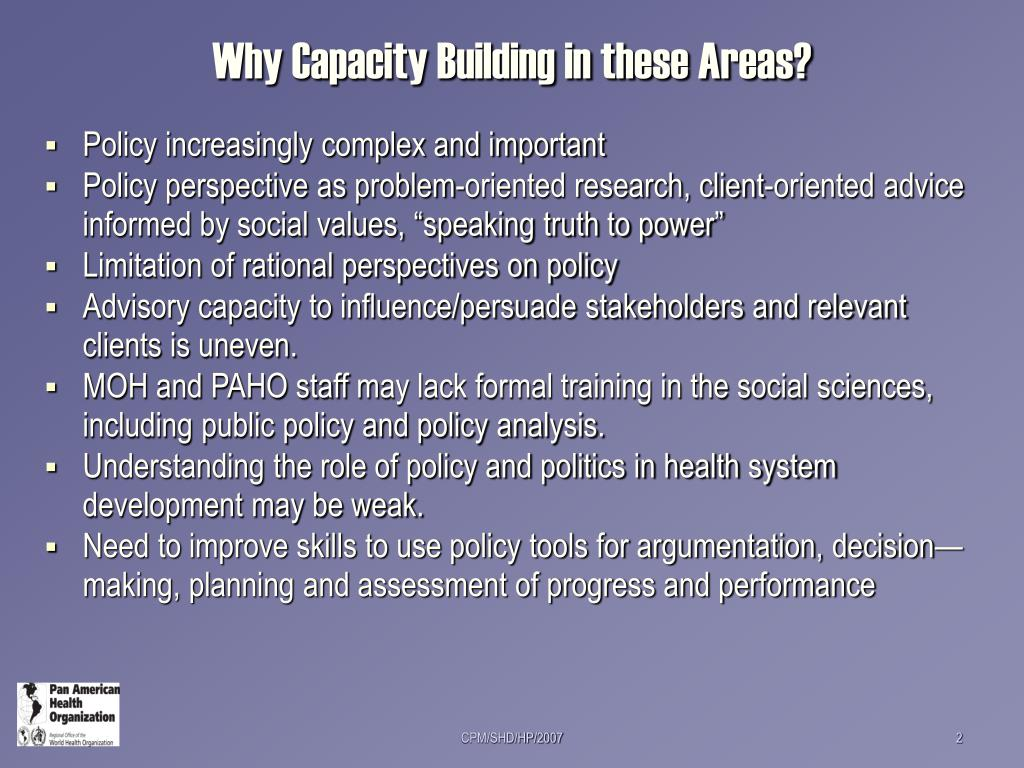 Why Capacity Building in these Areas?