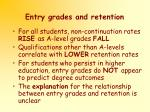 entry grades and retention