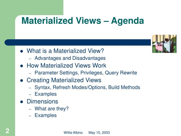 Materialized views agenda
