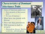 characteristics of dominant inheritance traits