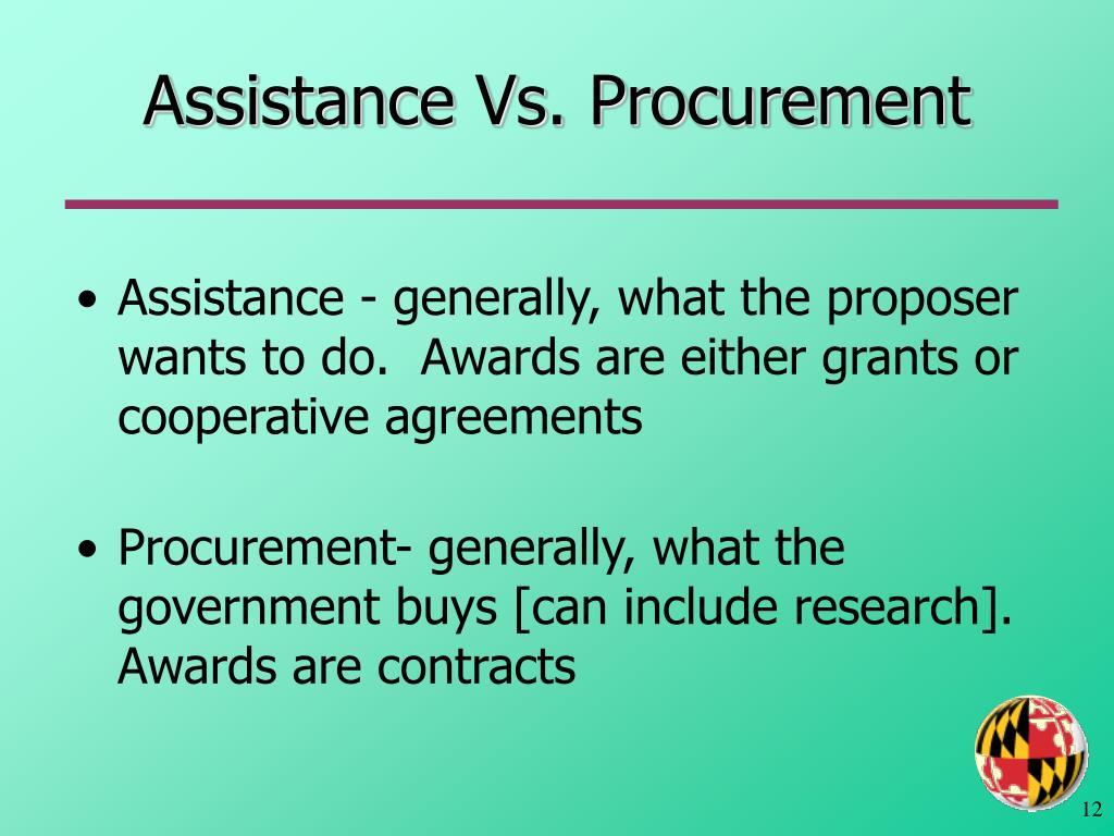 Assistance Vs. Procurement