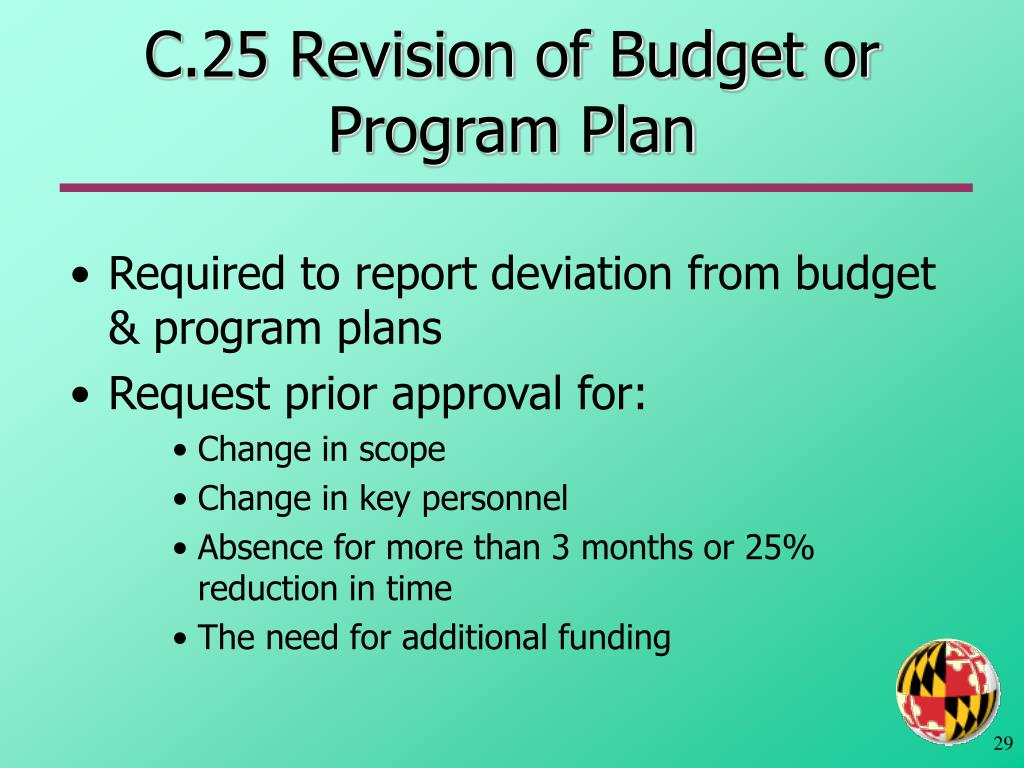 C.25 Revision of Budget or Program Plan