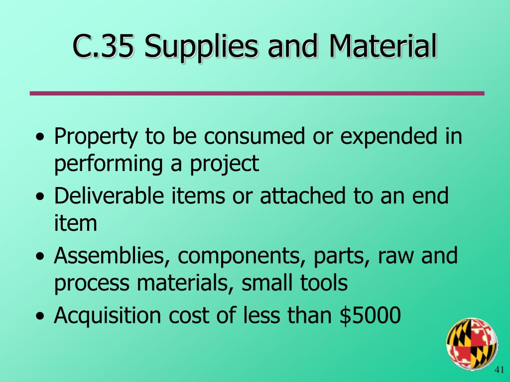C.35 Supplies and Material