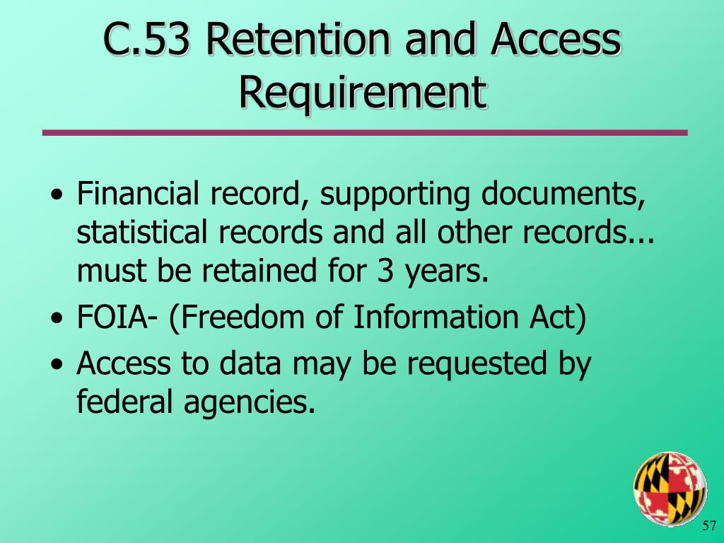C.53 Retention and Access Requirement