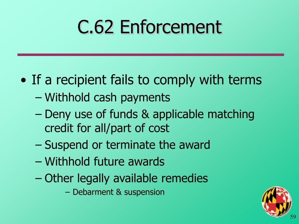 C.62 Enforcement