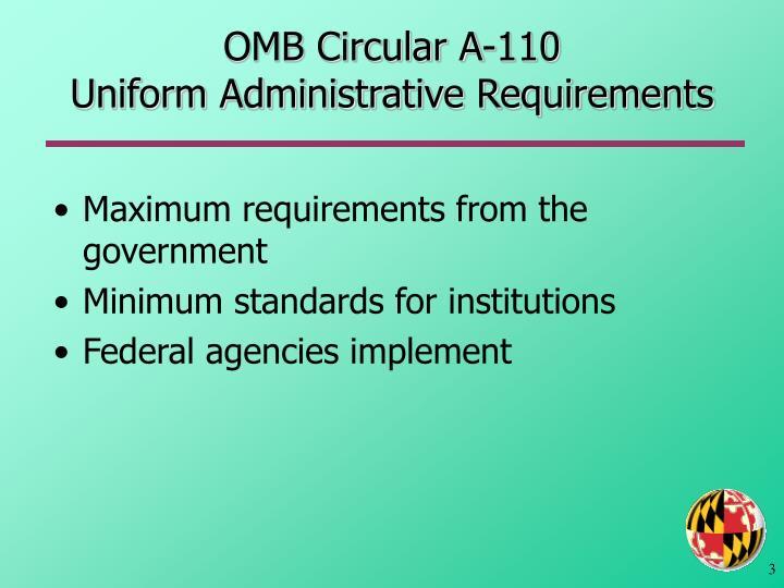 Omb circular a 110 uniform administrative requirements
