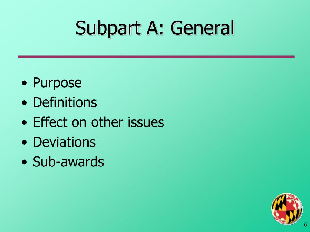 Subpart A: General