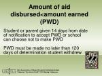 amount of aid disbursed amount earned pwd32