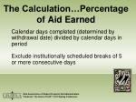 the calculation percentage of aid earned