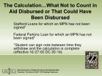 the calculation what not to count in aid disbursed or that could have been disbursed