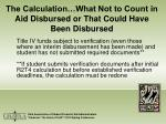 the calculation what not to count in aid disbursed or that could have been disbursed18