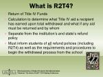 what is r2t4