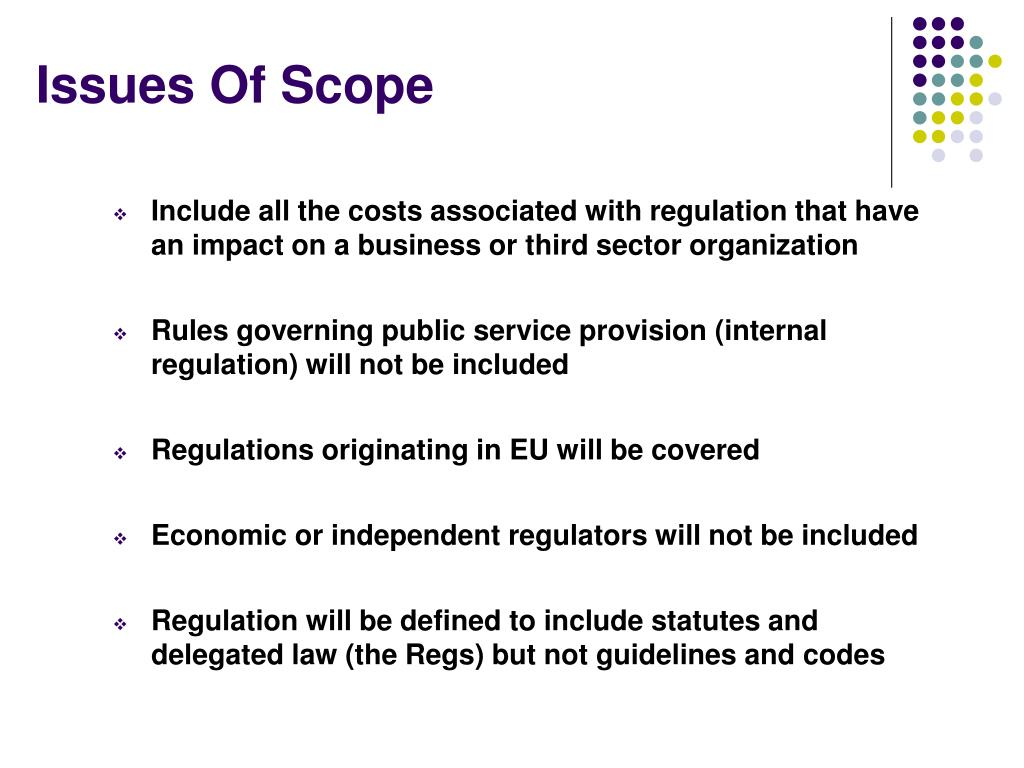 Issues Of Scope