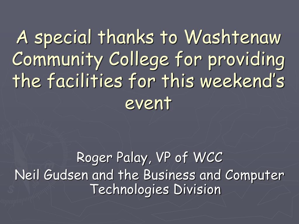 A special thanks to Washtenaw Community College for providing the facilities for this weekend's event