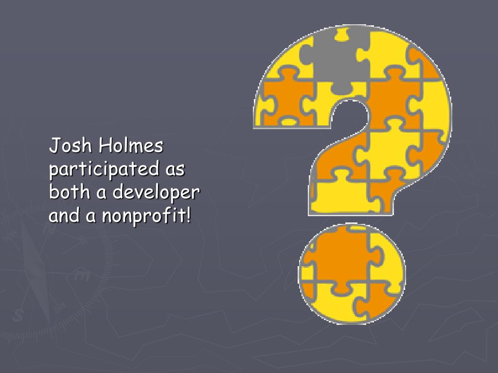 Josh Holmes participated as both a developer and a nonprofit!
