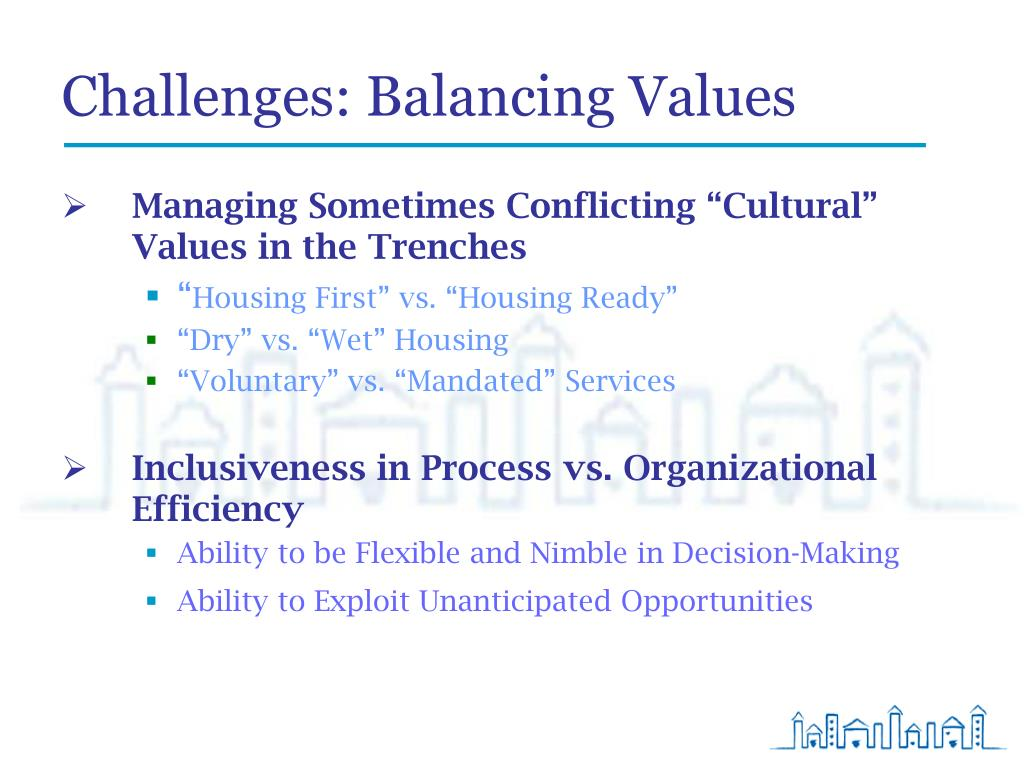 Challenges: Balancing Values