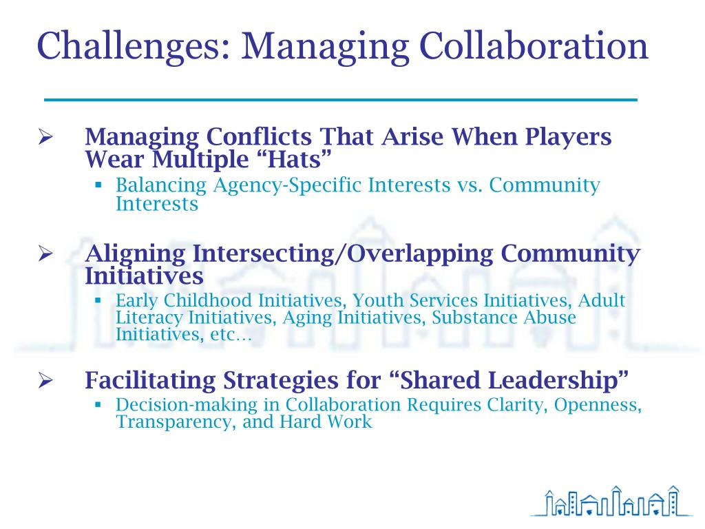 Challenges: Managing Collaboration