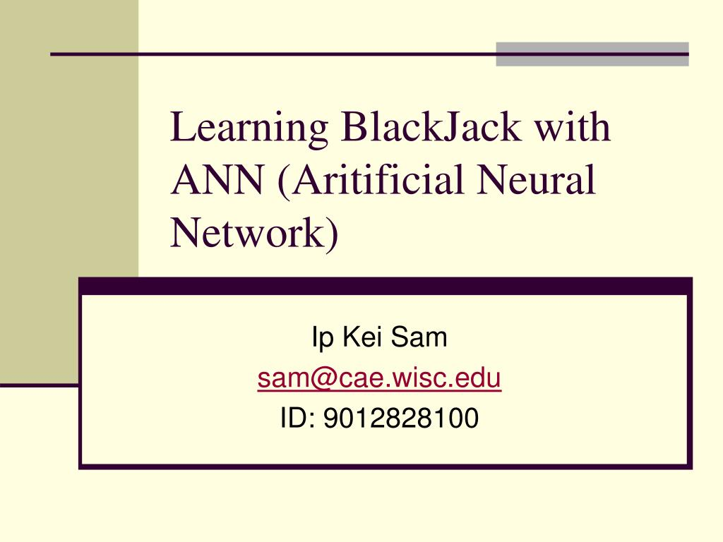 learning blackjack with ann aritificial neural network l.