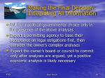 making the final decision integrating all information