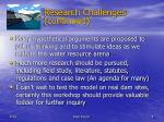 research challenges continued