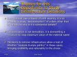 themes for this opportunity to study infrastructure decisions