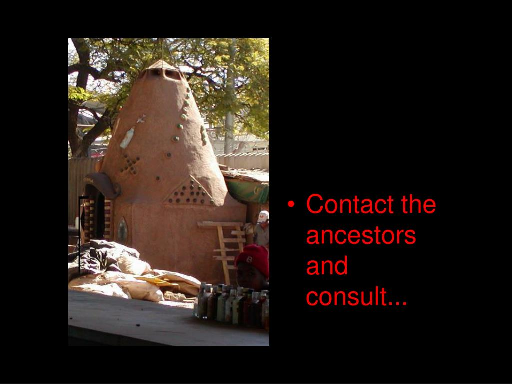 Contact the ancestors and consult...