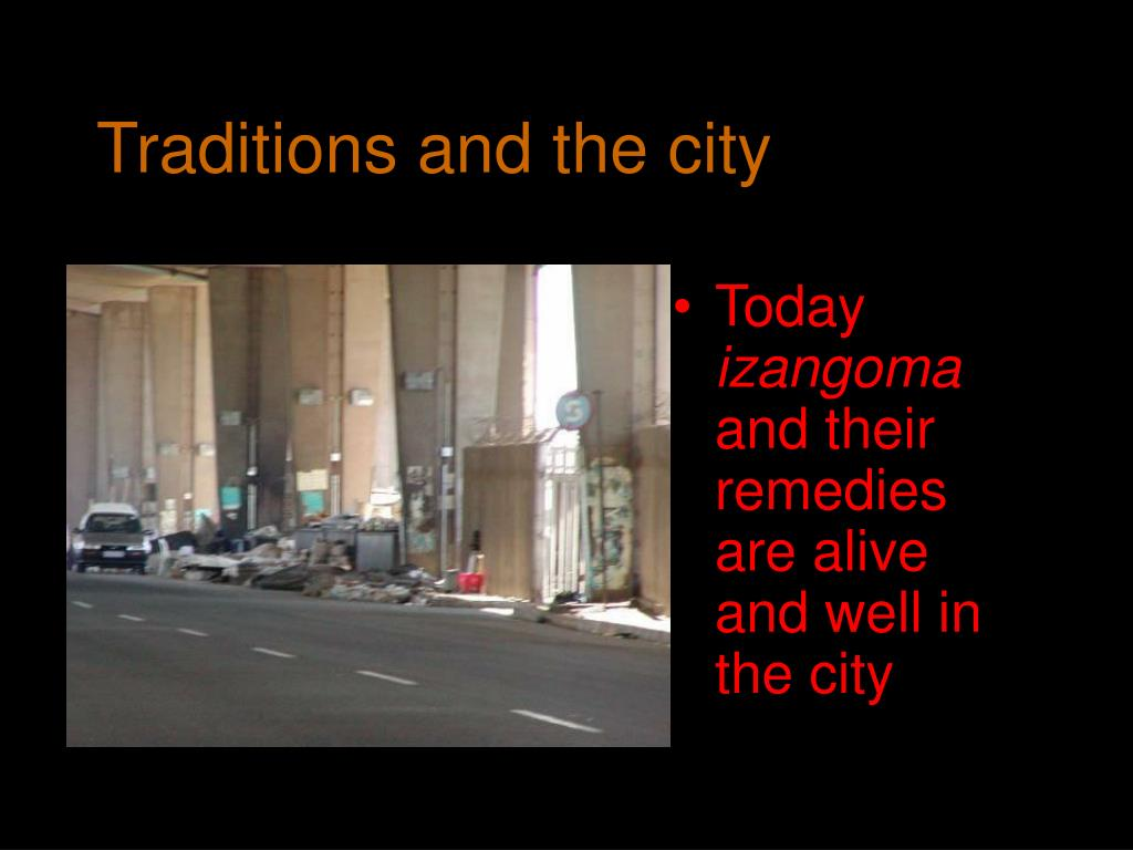 Traditions and the city