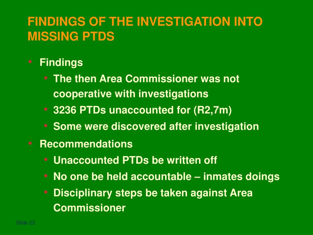 FINDINGS OF THE INVESTIGATION INTO MISSING PTDS