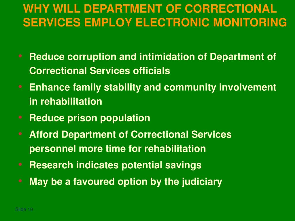 Reduce corruption and intimidation of Department of Correctional Services officials
