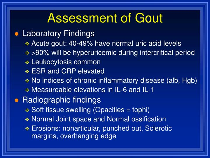 Assessment of Gout