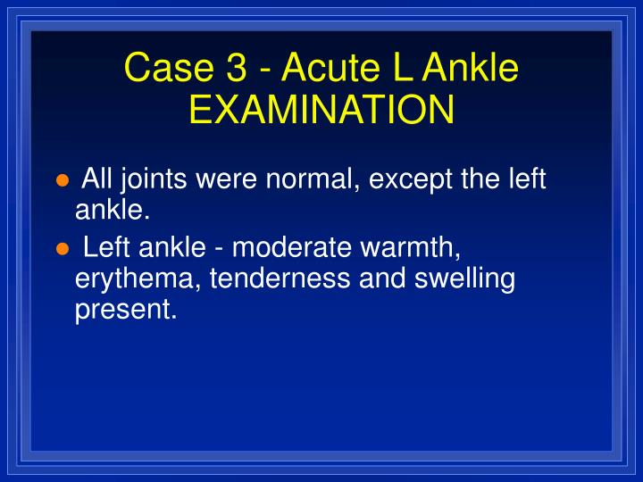 Case 3 acute l ankle examination