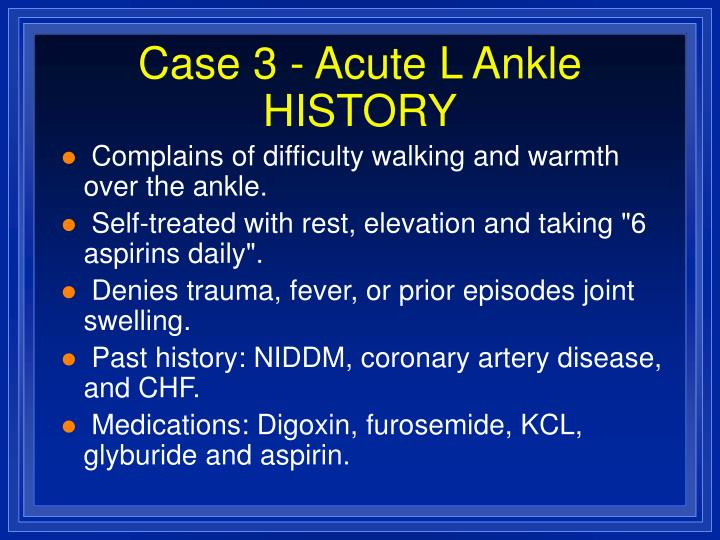 Case 3 acute l ankle history