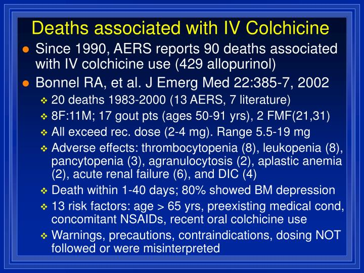 Deaths associated with IV Colchicine