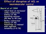 effect of disruption of acl on neuromuscular control