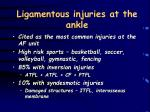 ligamentous injuries at the ankle