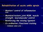 rehabilitation of acute ankle sprain