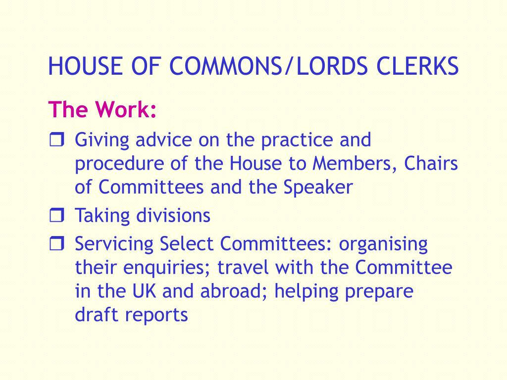 HOUSE OF COMMONS/LORDS CLERKS
