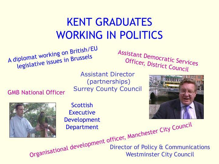 Kent graduates working in politics