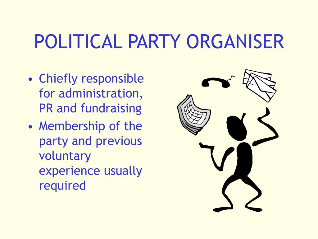 POLITICAL PARTY ORGANISER