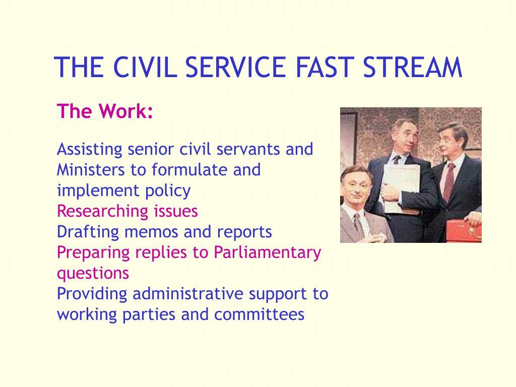 THE CIVIL SERVICE FAST STREAM
