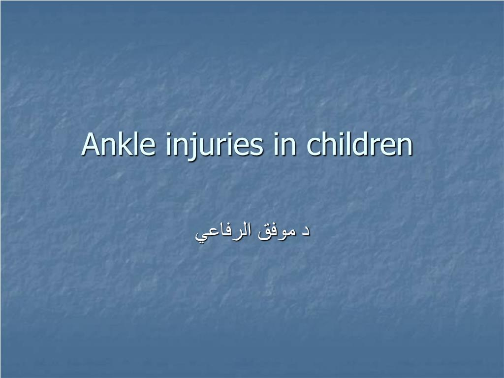 ankle injuries in children l.