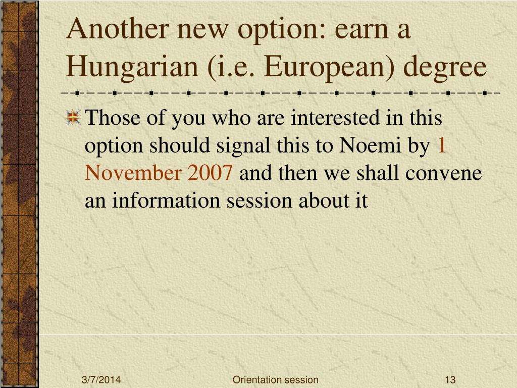 Another new option: earn a Hungarian (i.e. European) degree