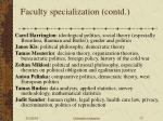 faculty specialization contd17