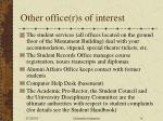 other office r s of interest