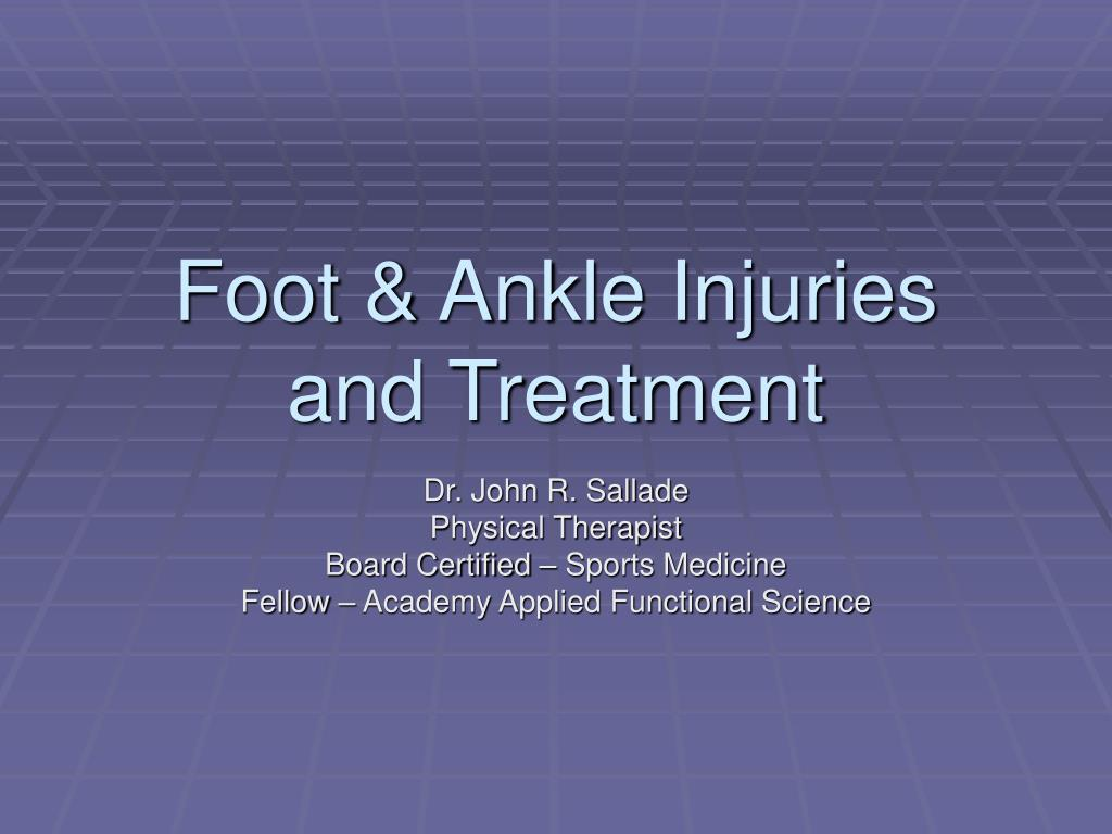 foot ankle injuries and treatment l.