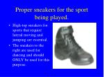 proper sneakers for the sport being played