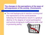 the c hanges in the perceptions of the ways of will expression of the society conclusion7