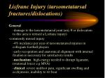 lisfranc injury tarsometatarsal fractures dislocations
